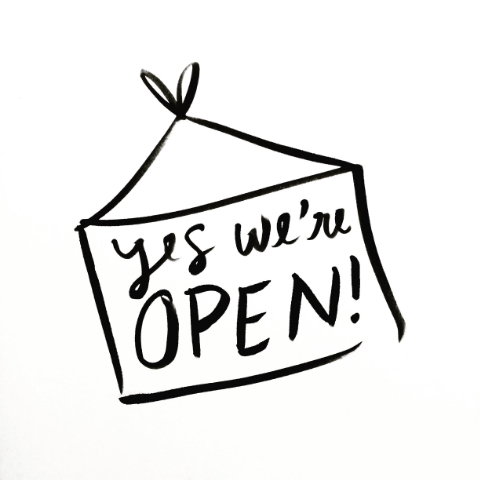 We're+Open!